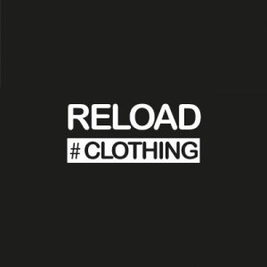 RELOAD #CLOTHING